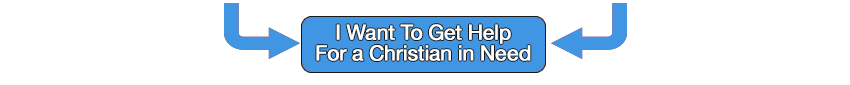 I want to get help for a Christian in need